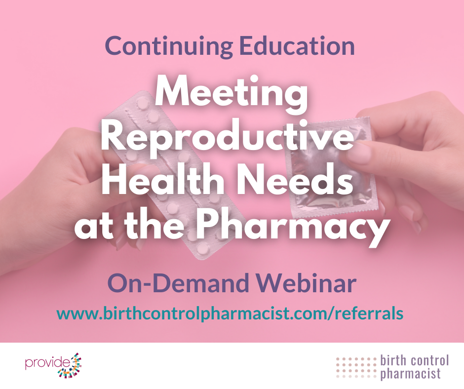 Meeting Reproductive Health Needs at the Pharmacy On-Demand Webinar