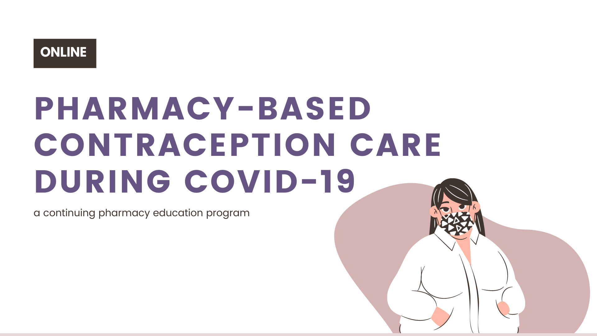 pharmacy-based-contraception-care-during-covid-19-online-cpe-program-1