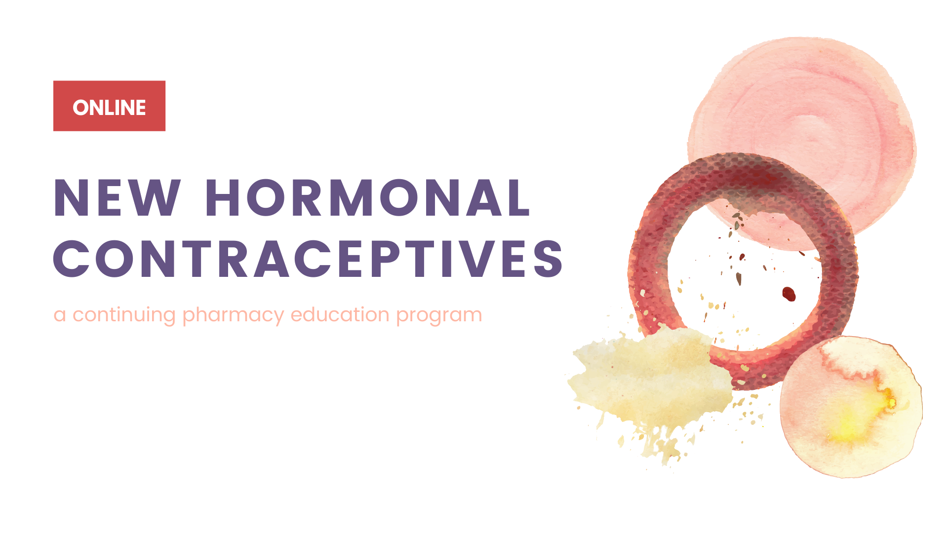 New Hormonal Contraceptives Home Study CPE